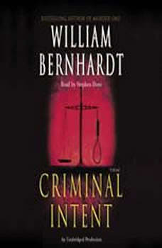 Criminal Intent, William Bernhardt