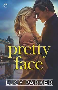 Pretty Face: (London Celebrities, #2), Lucy Parker