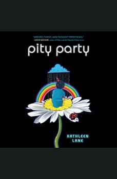 Pity Party, Kathleen Lane