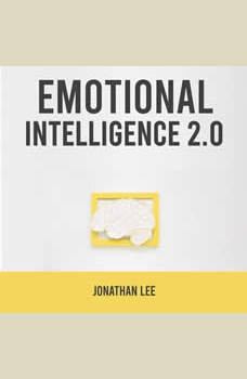 Emotional Intelligence 2.0, Jonathan Lee