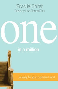 One in a Million: Journey to Your Promised Land, Priscilla Shirer