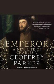 Emperor: A New Life of Charles V, Geoffrey Parker