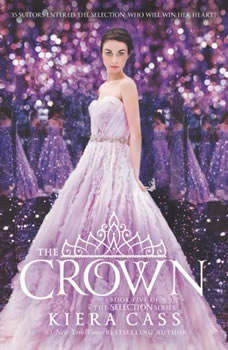 The Crown, Kiera Cass