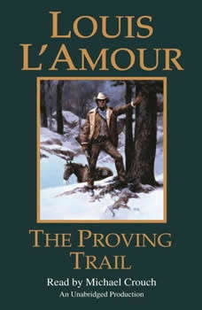 The Proving Trail, Louis L'Amour