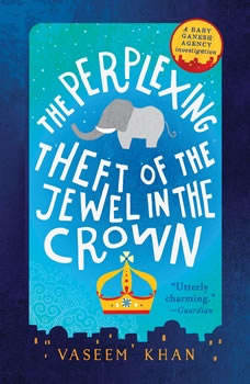 The Perplexing Theft of the Jewel in the Crown, Vaseem Khan