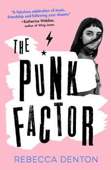 Punk Factor, The, Rebecca Denton