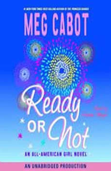 Ready or Not: All-American Girl #2, Meg Cabot