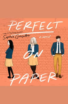 Perfect on Paper: A Novel, Sophie Gonzales