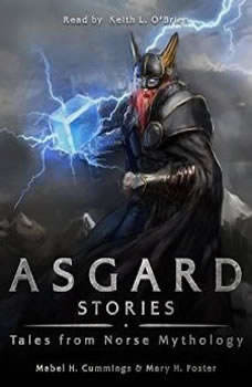 Asgard Stories, Mary. H Foster & Mable H. Cummings