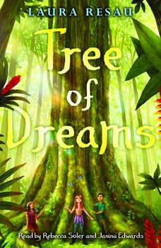 Tree of Dreams, Laura Resau
