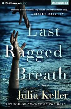 Last Ragged Breath, Julia Keller