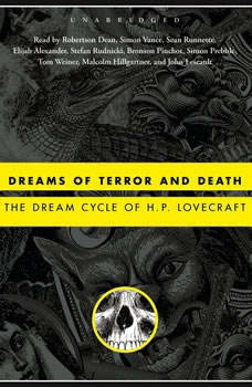 Dreams of Terror and Death: The Dream Cycle of H. P. Lovecraft, H. P. Lovecraft