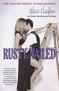 Rusty Nailed, Alice Clayton