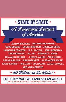 State by State: A Panoramic Portrait of America: 50 Writers on 50 States, Matt Weiland