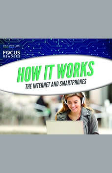 How It Works: The Internet and Smartphones, Various