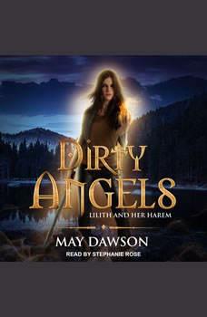 Dirty Angels: A Reverse Harem Paranormal Romance, May Dawson