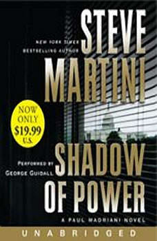 Shadow of Power, Steve Martini