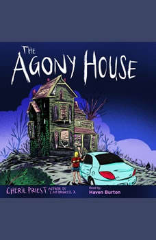 The Agony House, Cherie Priest