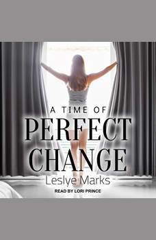 A Time of Perfect Change, Leslye Marks
