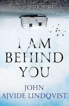 I Am Behind You, John Ajvide Lindqvist