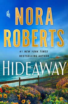 Hideaway: A Novel, Nora Roberts
