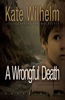 A Wrongful Death: A Barbara Holloway Novel, Kate Wilhelm