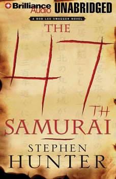 The 47th Samurai, Stephen Hunter