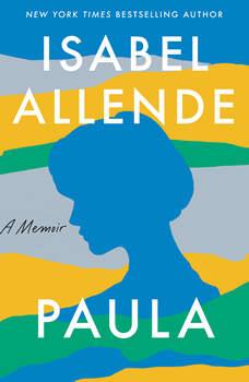 Paula: A Memoir, Isabel Allende