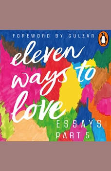 Eleven Ways to Love Part 5: When New York was Cold and I Was Lonely, Maroosha Muzaffar