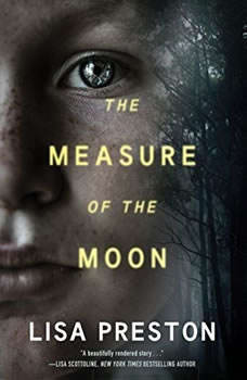 The Measure of the Moon, Lisa Preston