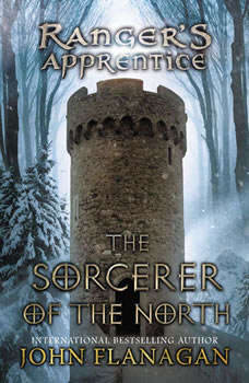 The Sorcerer of the North: Book Five, John Flanagan