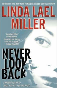 Never Look Back, Linda Lael Miller
