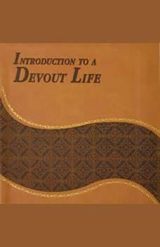 Introduction to a Devout Life, St. Francis de Sales