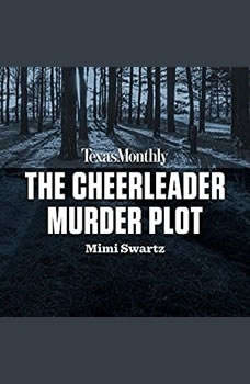The Cheerleader Murder Plot, Mimi Swartz