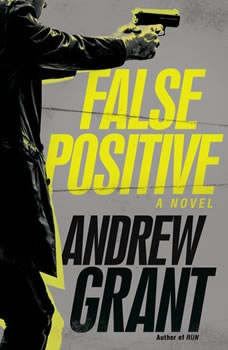 False Positive, Andrew Grant