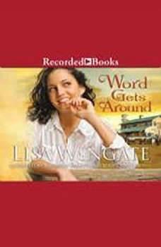 Word Gets Around, Lisa Wingate