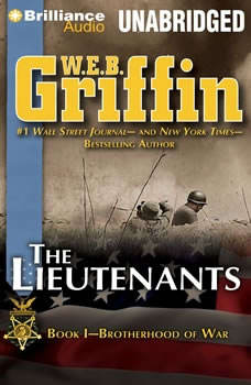 The Lieutenants: Book One of the Brotherhood of War Series, W.E.B. Griffin
