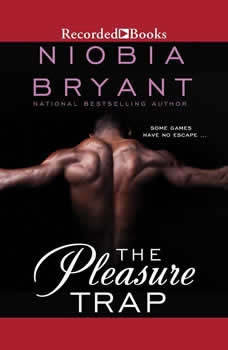 The Pleasure Trap, Niobia Bryant