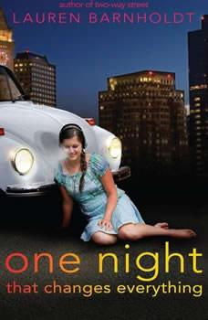 One Night That Changes Everything, Lauren Barnholdt