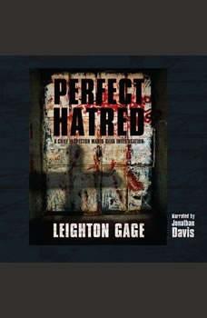Perfect Hatred, Leighton Gage