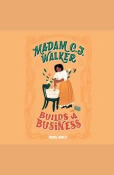 Madam C.J. Walker Builds a Business, Rebel Girls