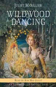 Wildwood Dancing, Juliet Marillier
