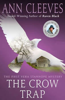 The Crow Trap: A Vera Stanhope Mystery, Ann Cleeves