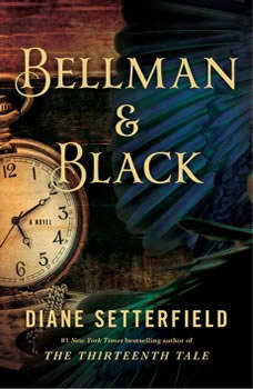 Bellman & Black: A Ghost Story, Diane Setterfield