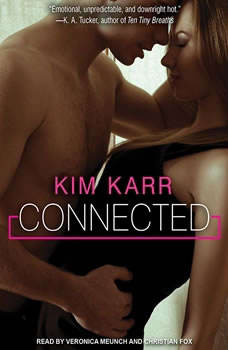 Connected, Kim Karr