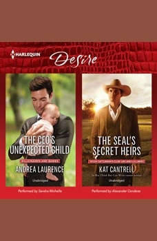 The CEO's Unexpected Child & The SEAL's Secret Heirs, Andrea Laurence
