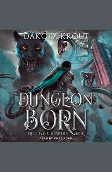 Dungeon Born, Dakota Krout