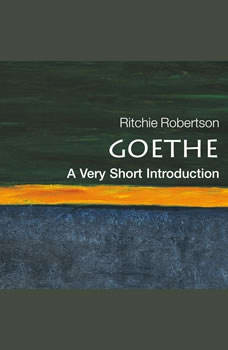 Goethe: A Very Short Introduction, Ritchie Robetson