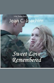 Sweet Love Remembered, Jean C. Joachim