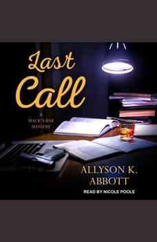 Last Call, Allyson K. Abbott